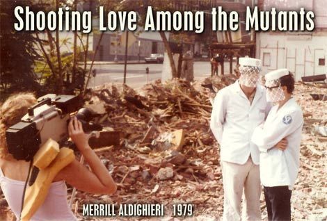 "Merrill Aldighieri shooting ""Love Among the Mutants"""